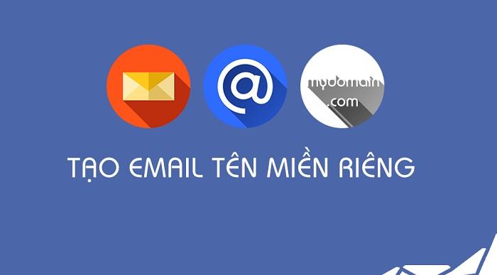 Cách tạo email theo tên miền công ty