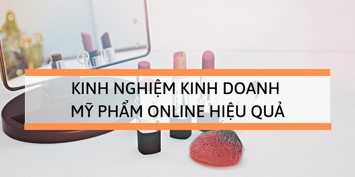 Kinh nghiệm bán mỹ phẩm online