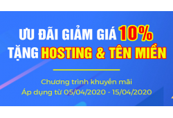 Ưu đãi giảm giá 10% dịch vụ website, tặng hosting tên miền