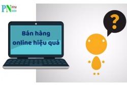 Làm thế nào để bán hàng online hiệu quả?